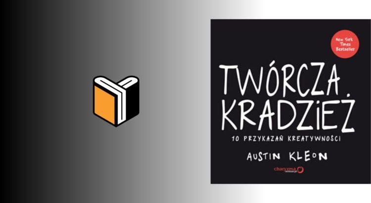 Zdjęcie książki Twórcza Kradzież - Austin Kleon - zdjęcie okładki