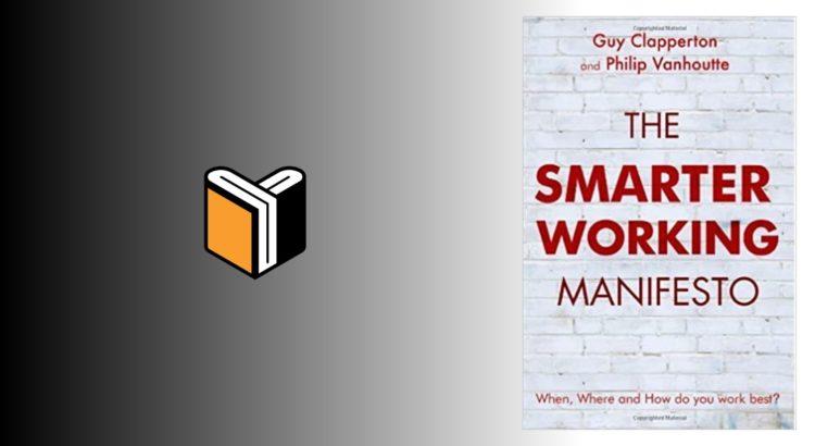 Zdjęcie książki The Smarter Working Manifesto - Guy Clapperton, Philip Vanhoutte - zdjęcie okładki