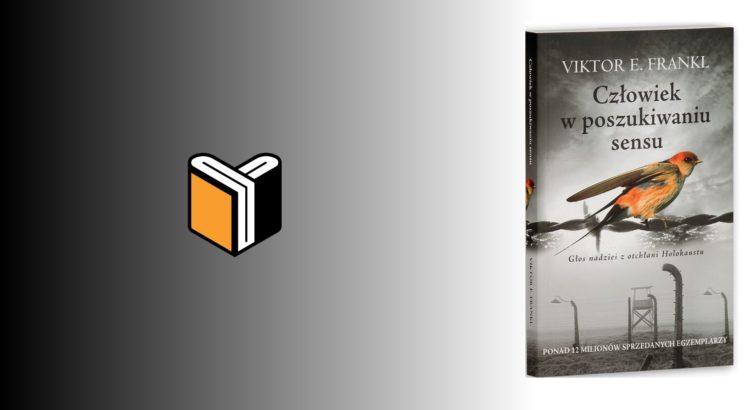 Zdjęcie książki Człowiek w poszukiwaniu sensu - Viktor E. Frankl - zdjęcie okładki