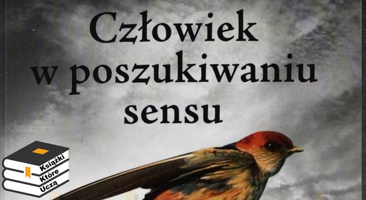 """Okładka książki """"Człowiek w poszukiwaniu sensu"""", autor Viktor Frankl. Wykorzystana w podcascie Książki Które Uczą"""