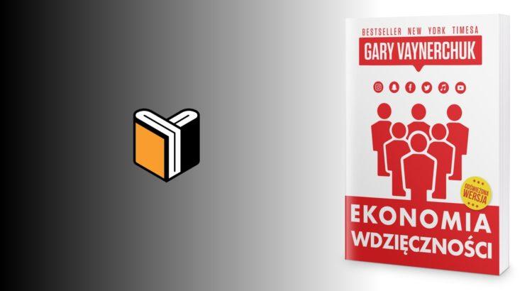 Zdjęcie książki Ekonomia Wdzięczności - Gary Vaynerchuk - zdjęcie okładki