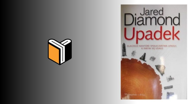 Zdjęcie książki Upadek - Jared Diamond - zdjęcie okładki