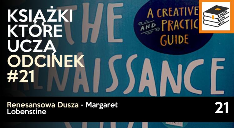renesansowa dusza margaret lobenstine książki które uczą podcast o książkach
