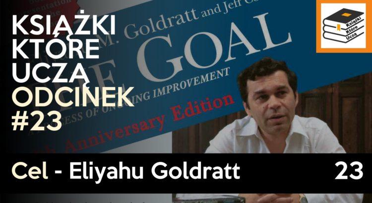 Podcast o książce Cel: doskonałość w produkcji - Eliyahu Goldratt