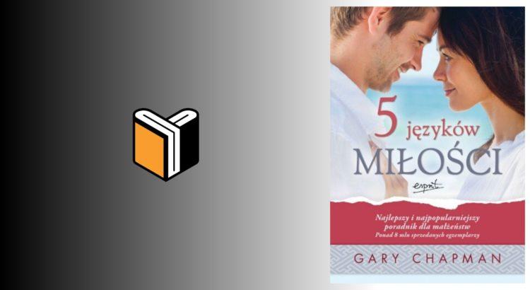Zdjęcie książki 5 Języków Miłości - Gary Chapman - zdjęcie okładki