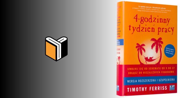 Zdjęcie książki 4-godzinny tydzień pracy- Tim Ferris - zdjęcie okładki