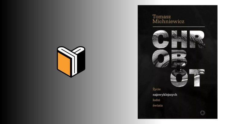 Zdjęcie książki Chrobot - Tomasz Michniewicz - okładka wpisu